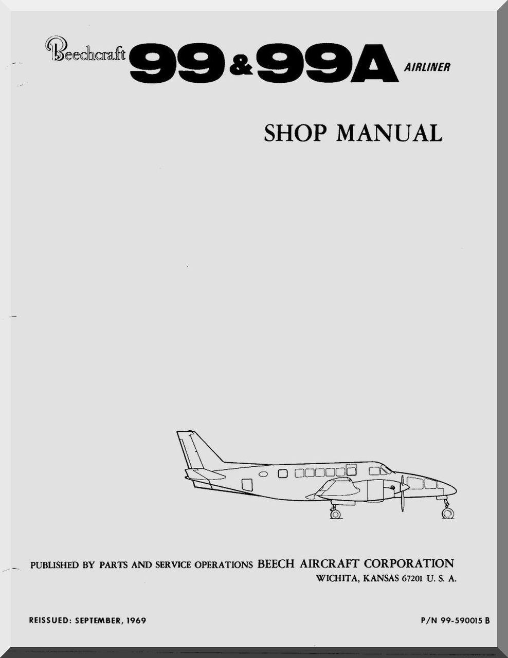 Beechcraft 99 & 99 A Aircraft Parts Service Shop Manual