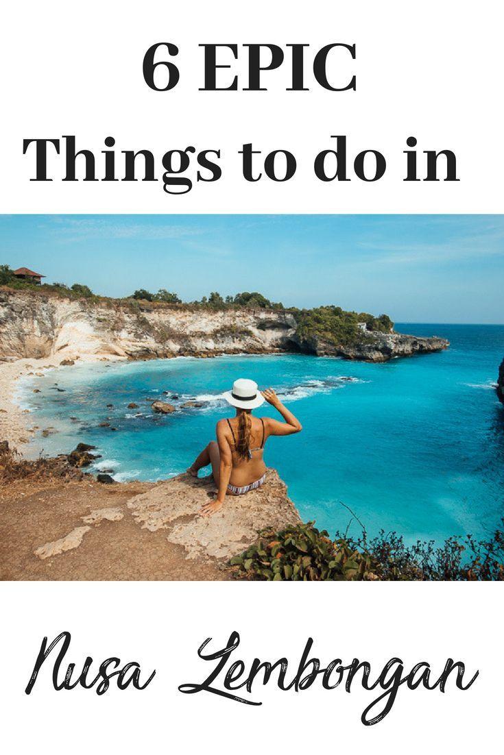 6 Epic Things to do in Nusa Lembongan