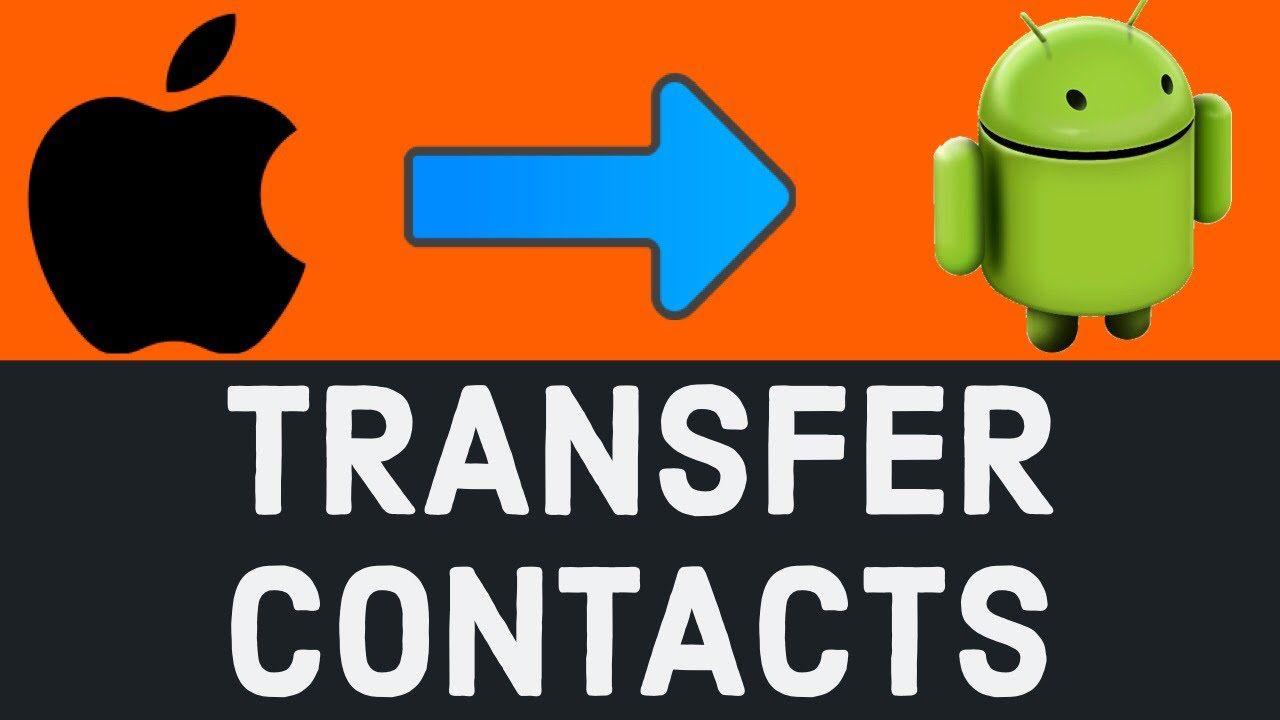 How Do I Get Contacts From Iphone To Android