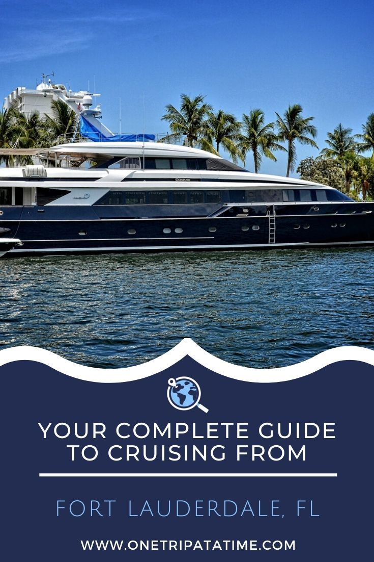 Fort Lauderdale Cruise Port Directory In 2020