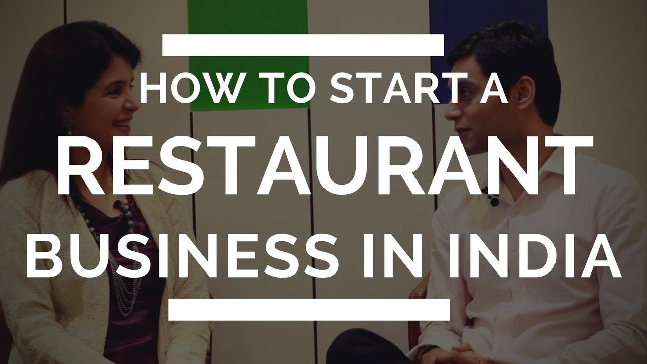 Click here to know about how to start a restaurant