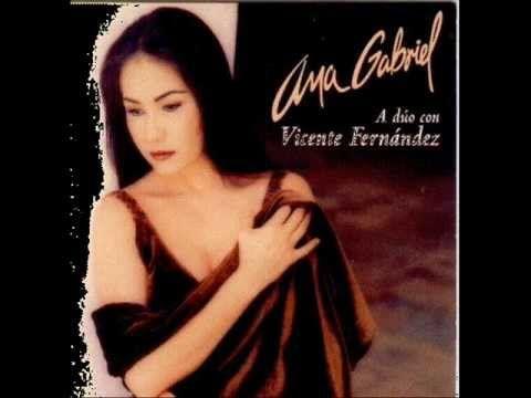Ana Gabriel Y Vicente Fernandez Que Dios Te Bendiga Spanish Music Music Is Life Music Videos