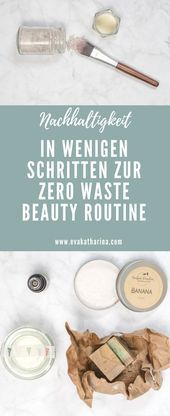 In a few steps to Zero Waste Beauty Routine