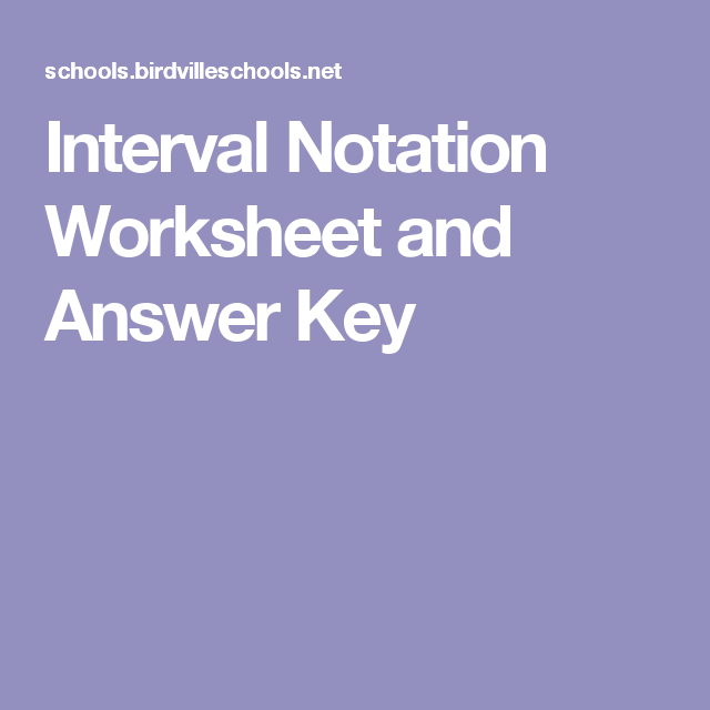 Interval Notation Worksheet And Answer Key Unit 1 Functions