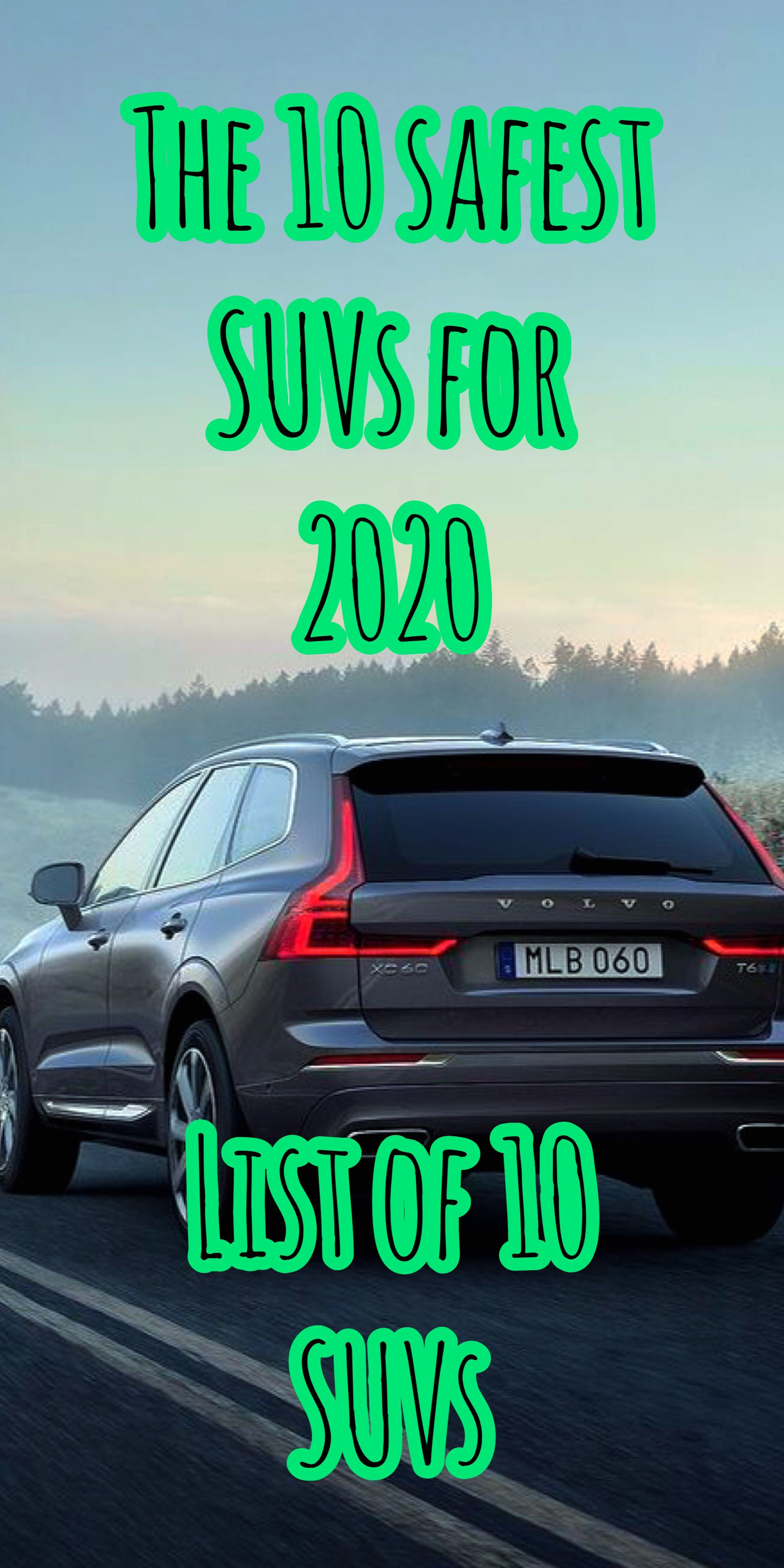 The 10 Safest Suvs You Can Buy It Now 2020 In 2020 Safest Suv Hybrid Car Safe Cars