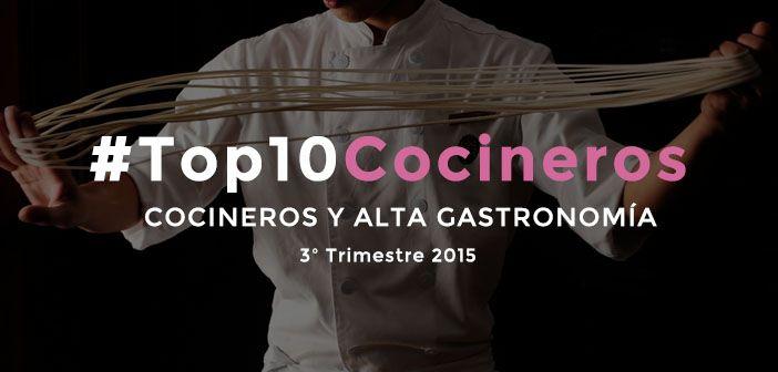 Infografía con el ranking de los 10 mejores cocineros en redes sociales en España en el tercer trimestre de 2015...