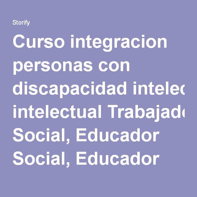 Curso Integracion Personas Con Discapacidad Intelectual Empi