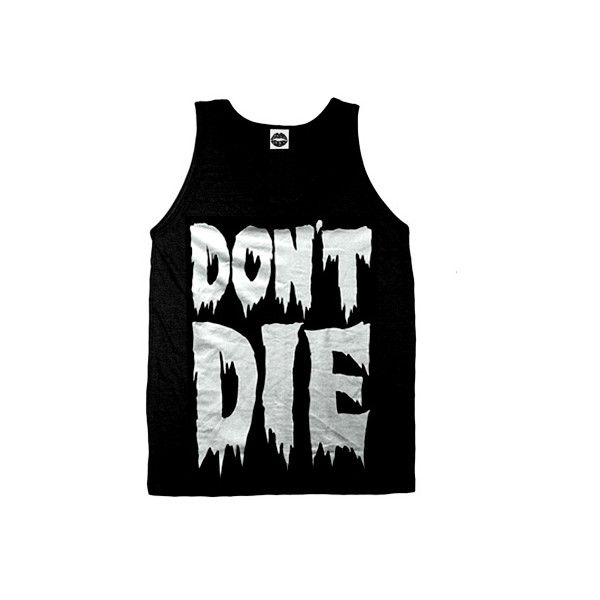 Don't Die Tank Top (Black Viscose) (35 AUD) ❤ liked on Polyvore featuring tops, shirts, tank tops, tanks, rayon shirts, sober is sexy, viscose shirts, shirt tops and rayon tank tops