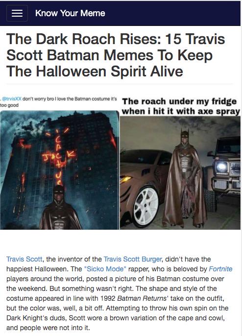 The Dark Roach Rises 15 Travis Scott Batman Memes To Keep The Halloween Spirit Alive Memes Batman Meme Spirit Halloween