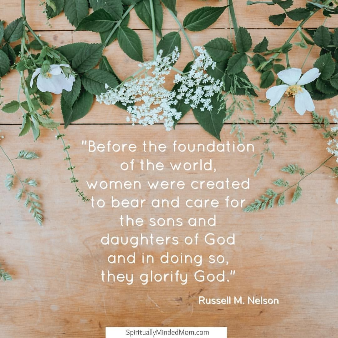 ldsquotes presnelson motherhood parenting family lds