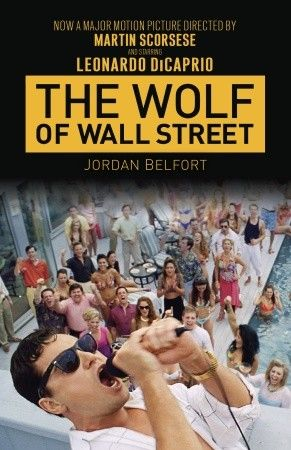 The Wolf Of Wall Street By Jordan Belfort The Ride Of A Lifetime