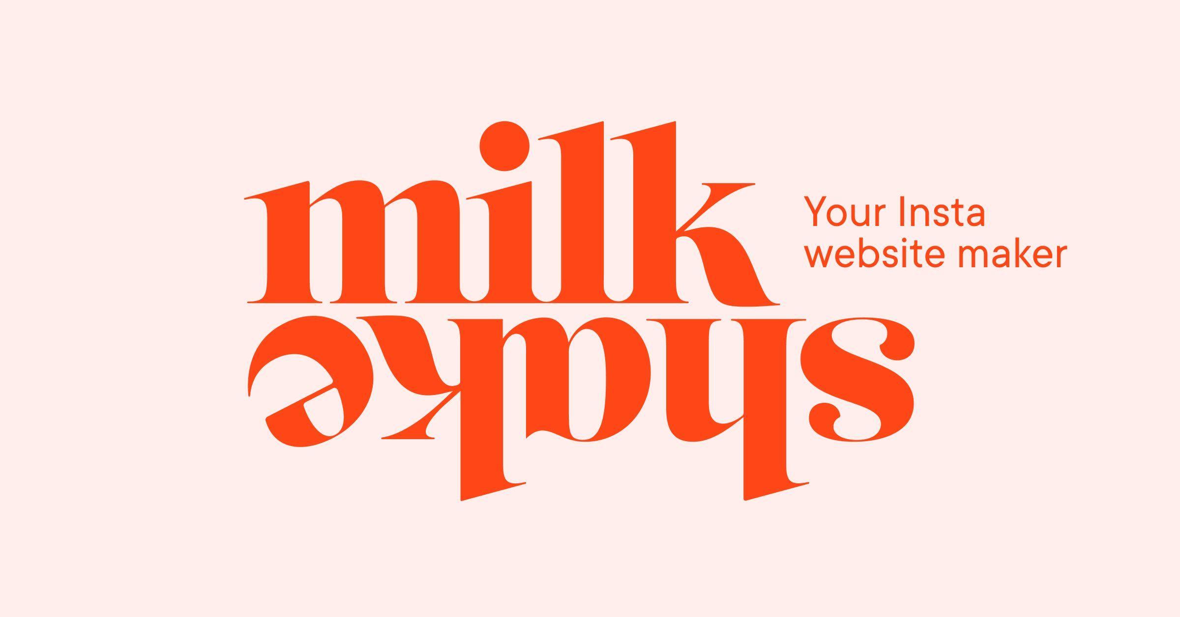 Milkshake App Insta Website Maker websitemaker