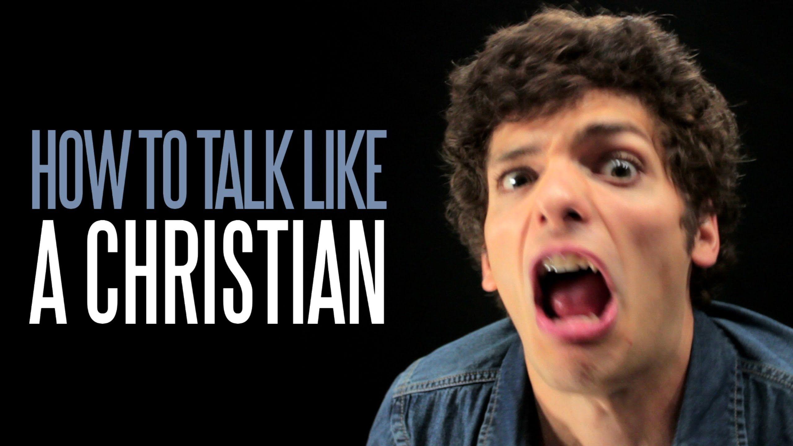 How to Talk Like a Christian