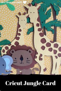 This Cricut Jungle Card is perfect for a Baby Shower or Little Boy's Birthday. It has palm trees, vines, a monkey, giraffes, a lion, and an elephant.