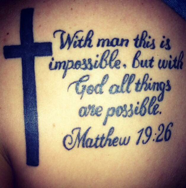 With Man This Is Impossible But With God All Things Are Possible My