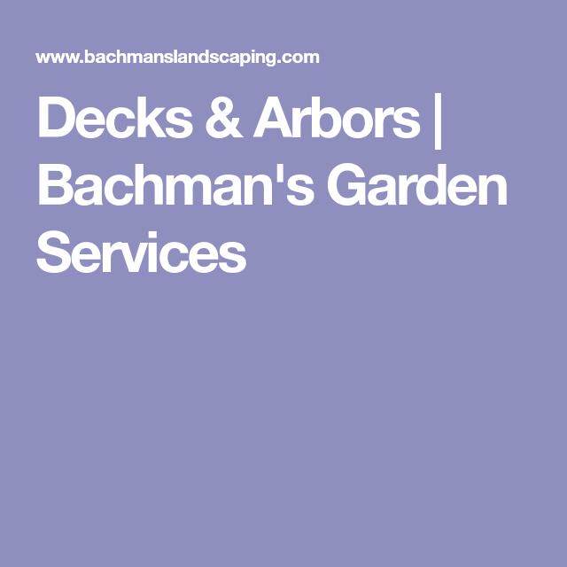 Decks Arbors Bachman S Garden Services Garden 400 x 300
