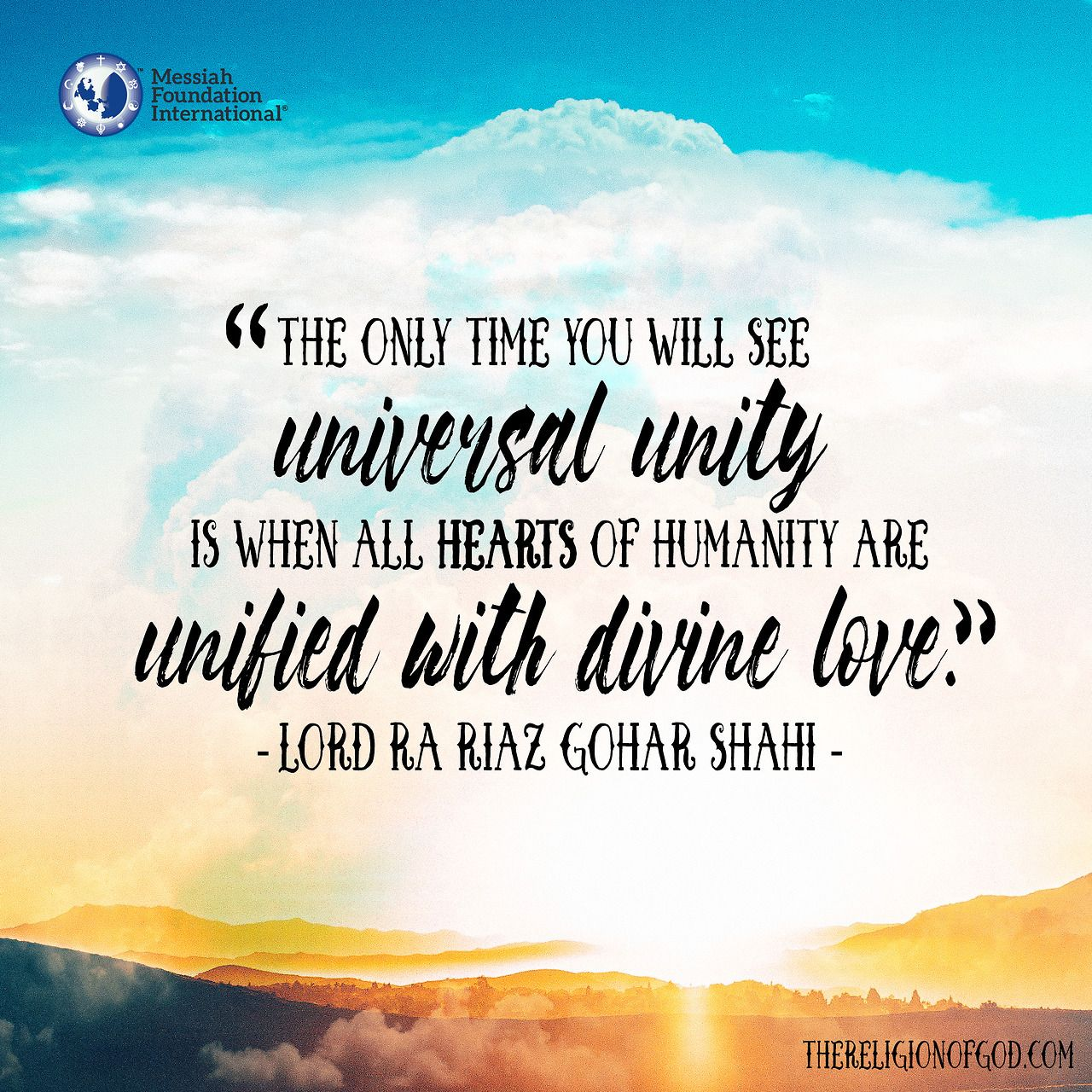 "Divine Love Quotes Goharshahi ""'the Only Time You Will See Universal Unity Is When"