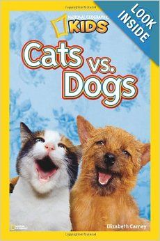 000 National Geographic Readers Cats vs. Dogs Elizabeth