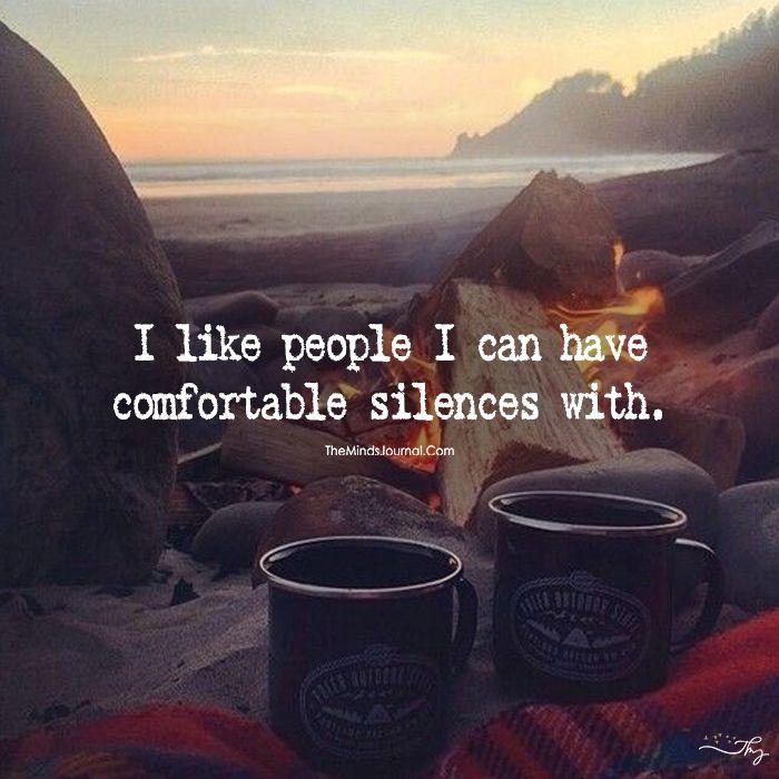 Comfortable Silence - https://themindsjournal.com/comfortable-silence/