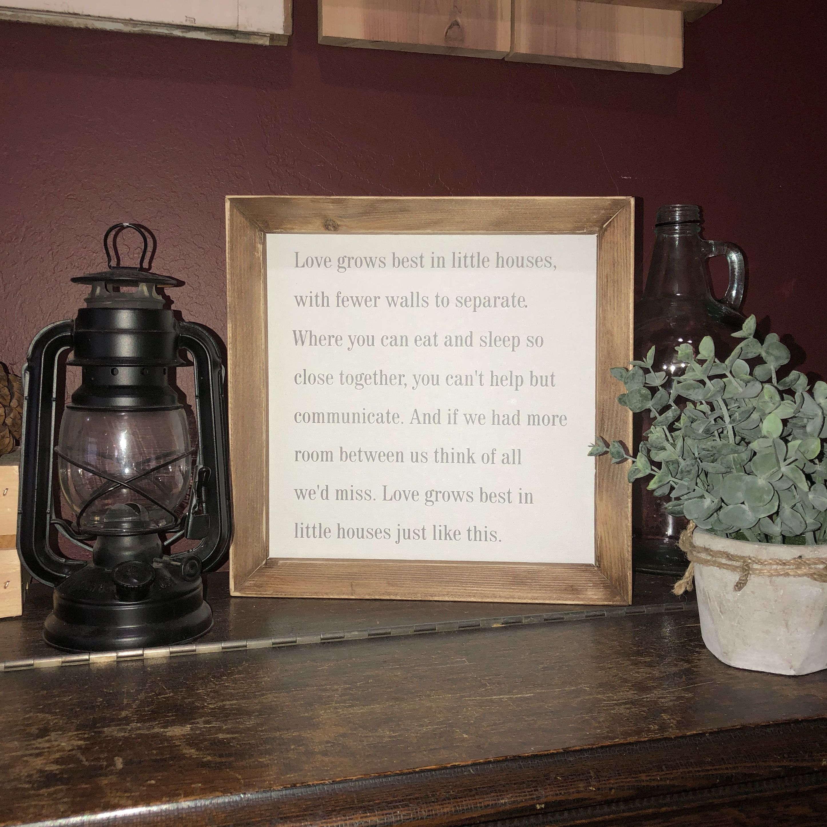 Download Love grows best in little houses just like this. Framed ...