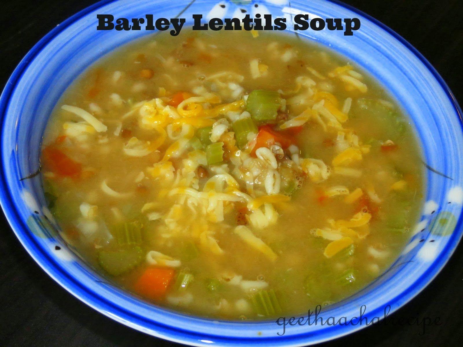லெண்டில் பார்லி சூப் - Barley Lentils Soups with Veggies - Healthy Soup Varieties