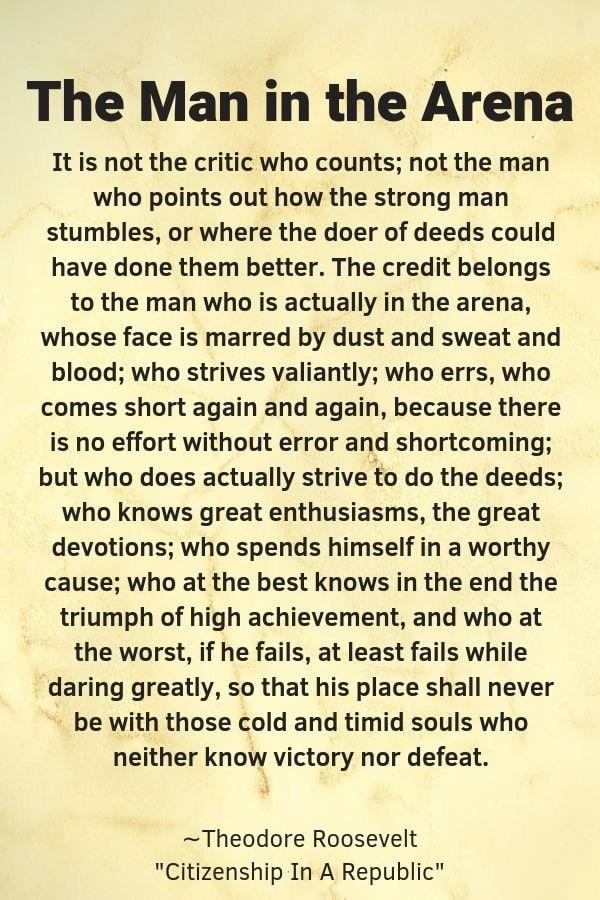 The Man In The Arena Quote Meaning By Theodore Roosevelt Words To Describe People Roosevelt Quotes Empowerment Quotes