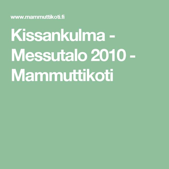 Kissankulma - Messutalo 2010 - Mammuttikoti