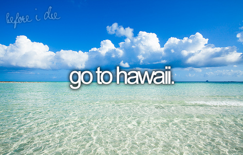 Got to go to Hawaii on vacation this year - it will be my trip to myself to celebrate my divorce - it would be great to meet someone that is independently wealthy!  Maybe I can quit work and be the rich housewife for a change of pace.   If you dream big - it just may happen!