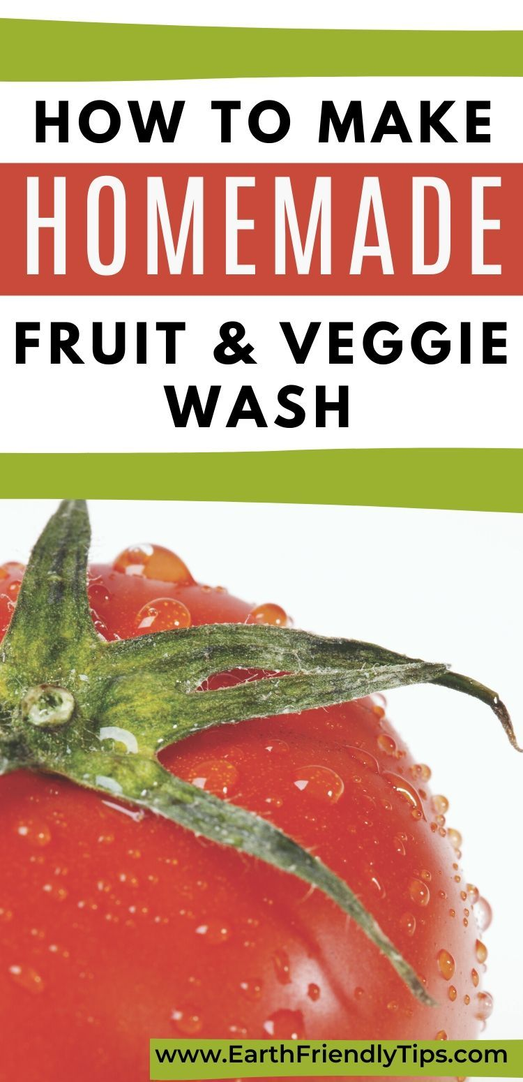 How To Make A Diy Fruit And Vegetable Cleaner Earth Friendly Tips Fruit Veggie Wash Fruit How To Make Homemade