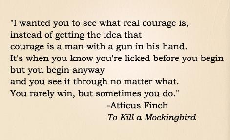 Quotes in To Kill Mockingbird ?