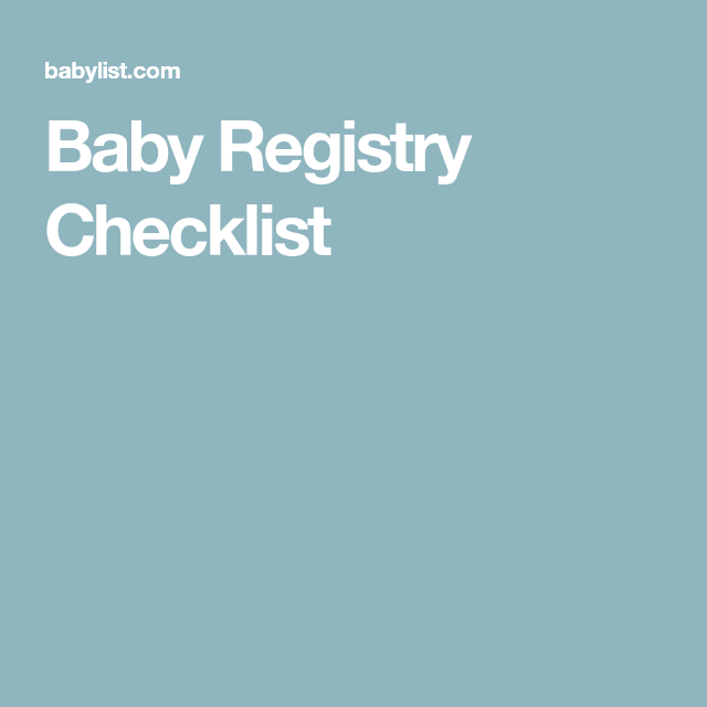 Baby Registry Checklist (With images) | Baby registry ...