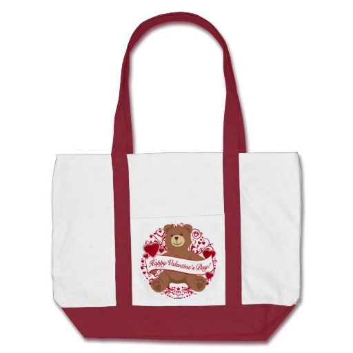 Happy Valentine's Day! Teddy Bear Bag   •   This design is available on t-shirts, hats, mugs, buttons, key chains and much more   •   Please check out our others designs at: www.zazzle.com/ZuzusFunHouse*