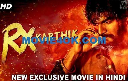 Rx Karthik 2018 Hdrip Download Hindi Dubbed 300mb 480p 300mb Movies