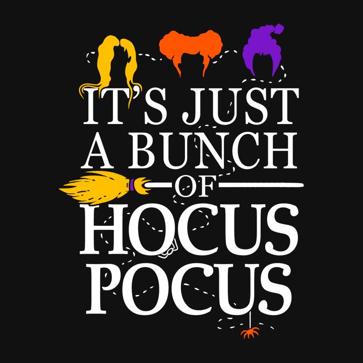 It S Just A Bunch Of Hocus Pocus T Shirt Halloween Icons Hocus Pocus Fall Halloween Decor