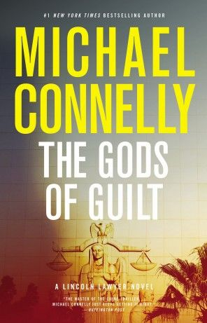 Book Review Michael Connelly S Terrific Lincoln Lawyer Novel