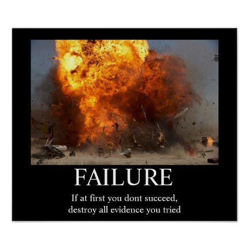Failure - Funny Motivational Poster   Zazzle.com