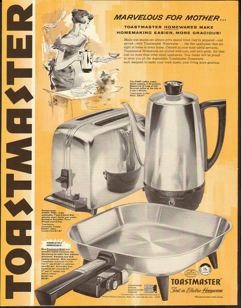 Toastmaster Ad Marvelous For Mother 1959 Vintage Toastmaster