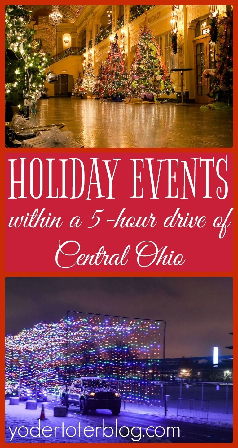 Holiday events within a 5hour drive of Central Ohio