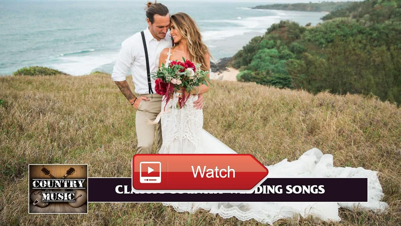 Best Country Wedding Songs Classic Playlist