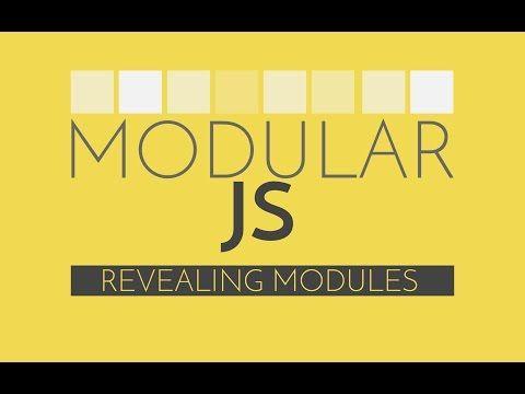 Modular Javascript 3 Revealing Module Pattern Javascript