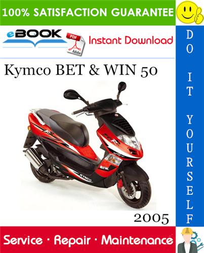 2005 Kymco Bet Win 50 Scooter Service Repair Manual Repair Manuals Repair Scooter