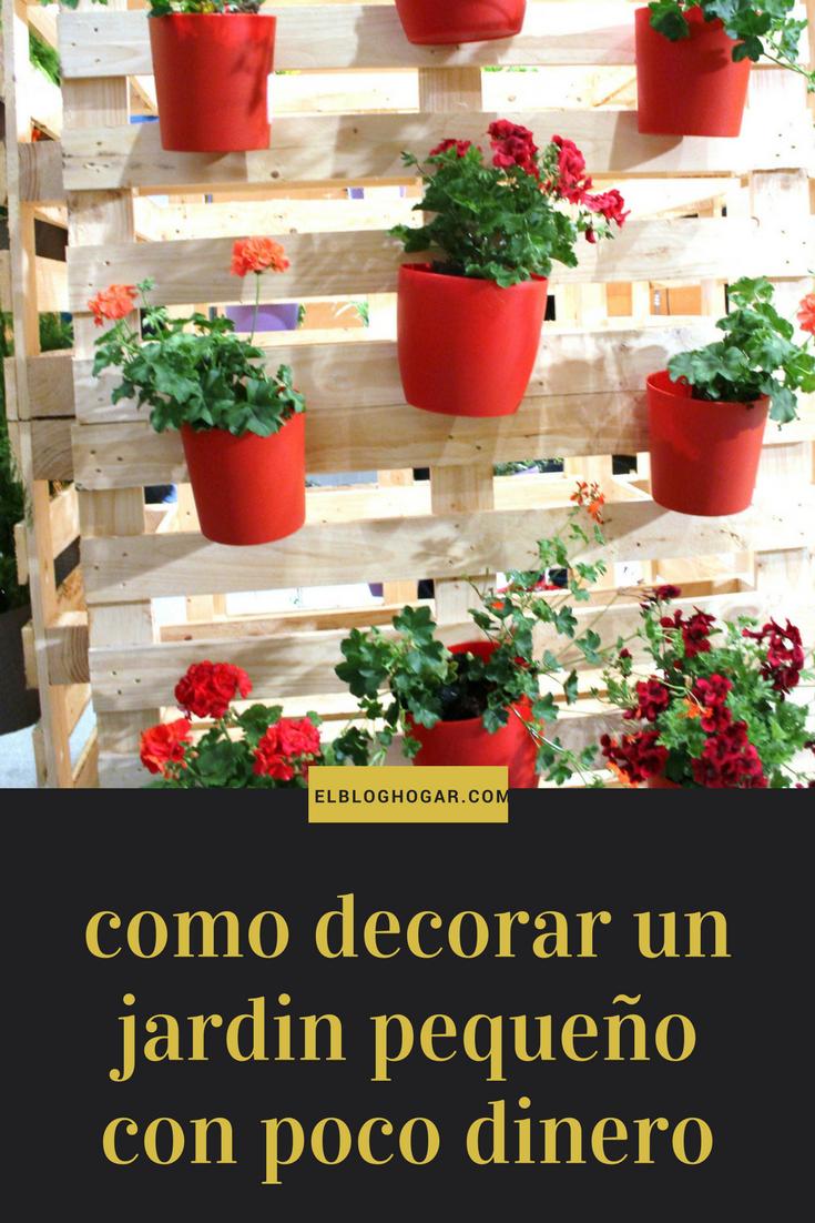 Como decorar un jardin peque o con poco dinero como for Como arreglar un jardin pequeno