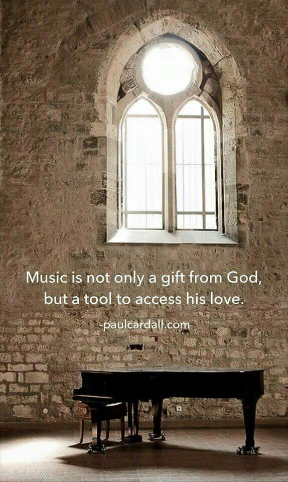 Music is a gift from God