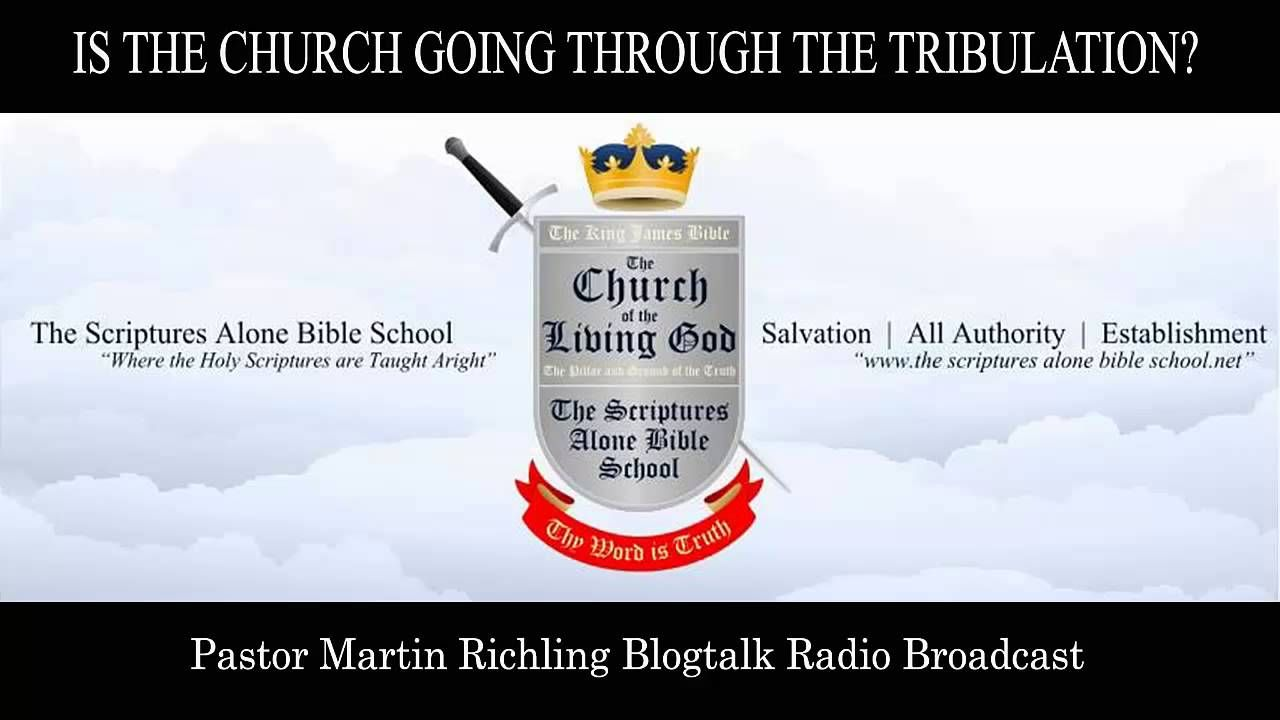 IS THE CHURCH GOING THROUGH THE TRIBULATION?