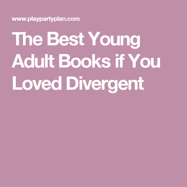 The Best Young Adult Books if You Loved Divergent