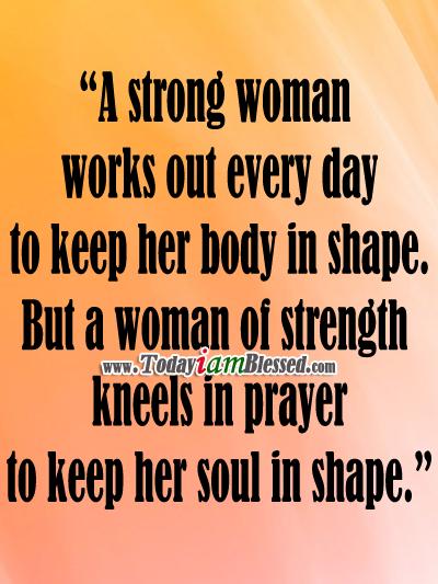 motivational words of wisdom a w of strength kneels in prayer