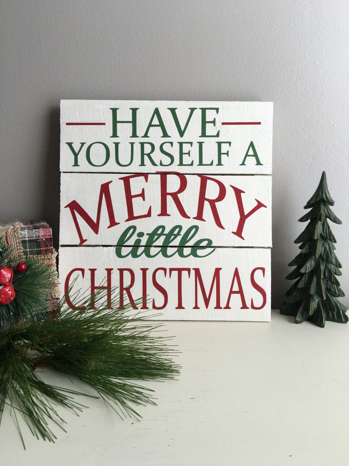 Have Yourself a Merry Little Christmas Wood Sign - Christmas ...