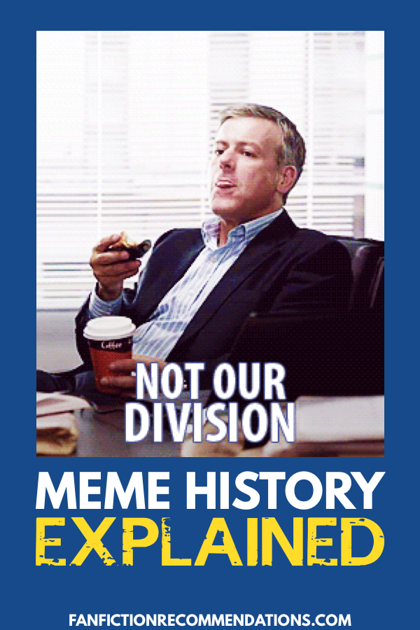 Not Our Division! Where did this meme come from?   Memes ...