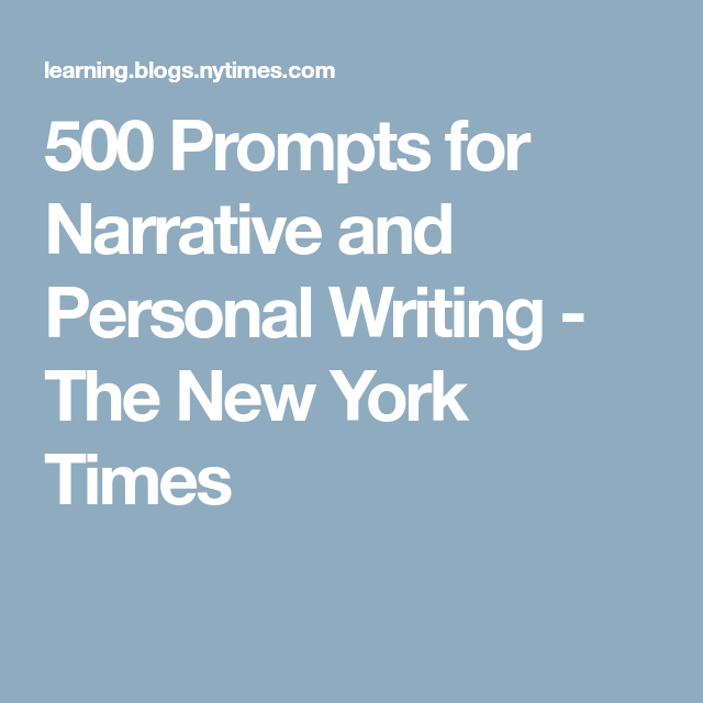 500 Prompts for Narrative and Personal Writing - The New