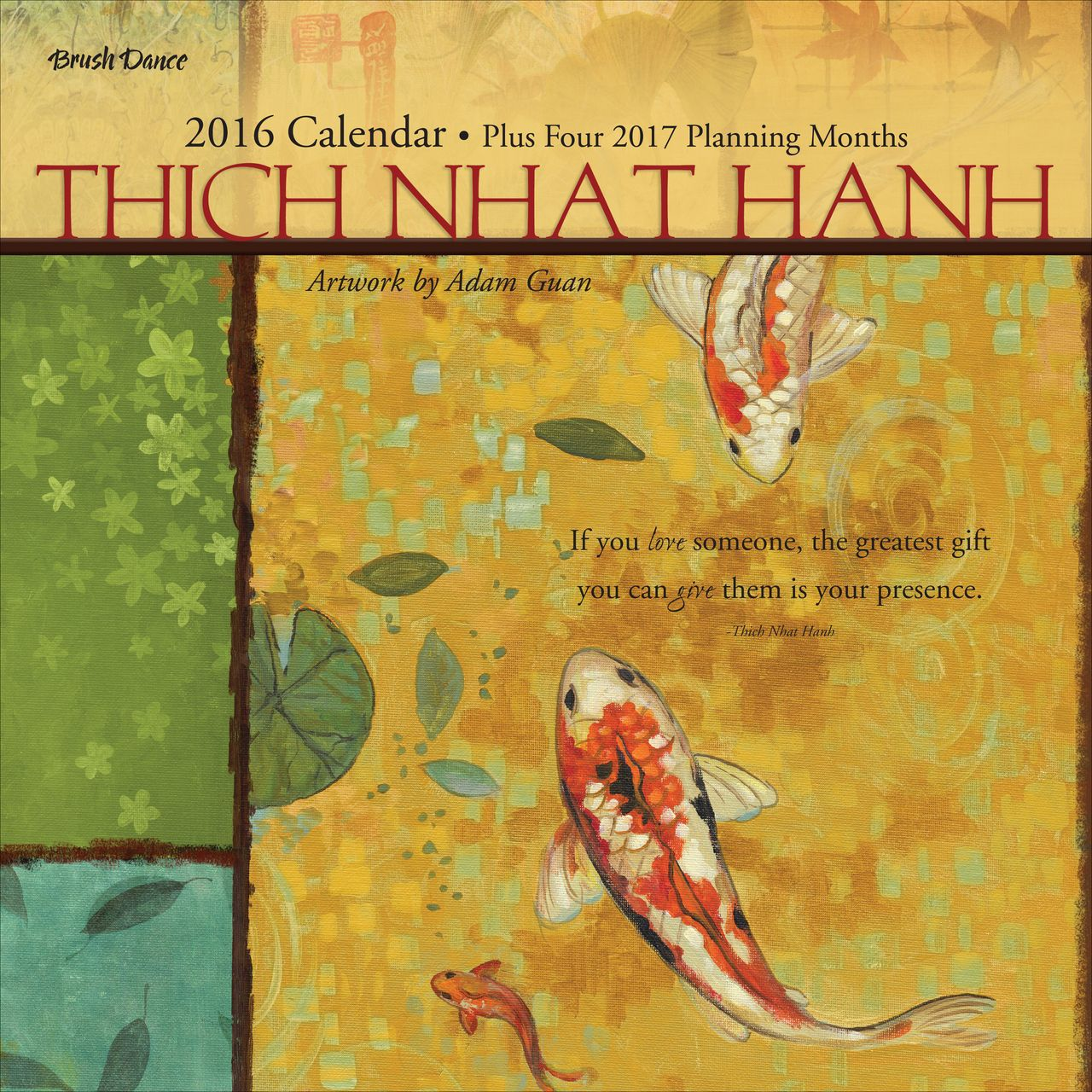 Brush Dance Thich Nhat Hanh 2016 Wall Calendar featuring the art of ...